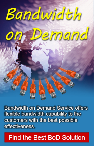 Bandwidth on Demand Service offers flexible bandwidth capability to the customers with the best possible effectiveness.